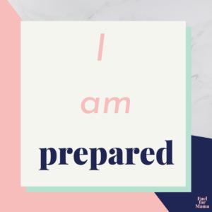 Square that reads: I am prepared